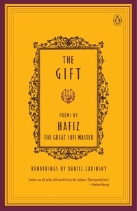 The Gift: Poems By Hafiz, The Great Sufi Master