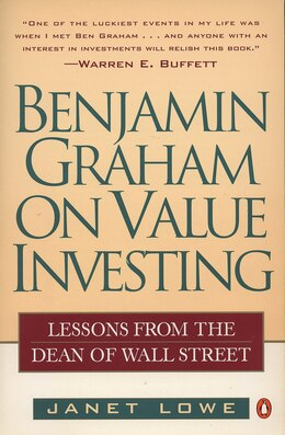 Book Benjamin Graham On Value Investing: Lessons From The Dean Of Wall Street by Janet Lowe