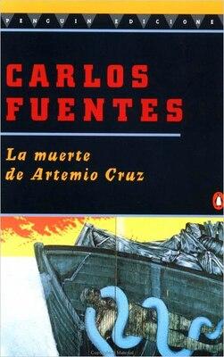 Book La Muerte De Artemio Cruz by CARLOS FUENTES