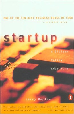 Book Startup: A Silicon Valley Adventure by Jerry Kaplan