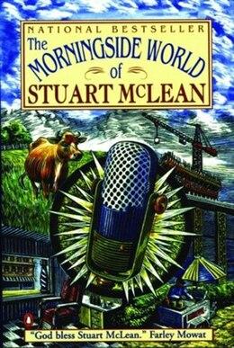Book Morningside World Of Stuart Mclean by Stuart Mclean