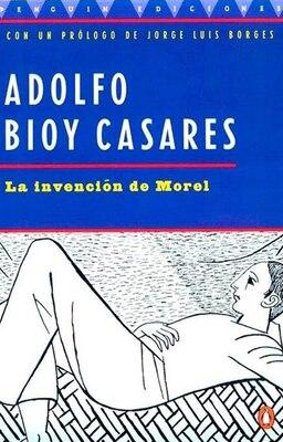 Book La Invencion De Morel by Adolfo Bioy Casares