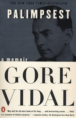 Book Palimpsest: A Memoir by Gore Vidal