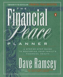 Book The Financial Peace Planner: A Step-by-step Guide To Restoring Your Family's Financial Health by Dave Ramsey