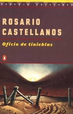Book Oficio De Tinieblas by Rosario Castellanos