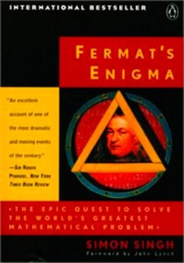 Book Fermat's Enigma: Epic Quest To Solve The Worlds Greatest Mathematical Problem by Simon Singh