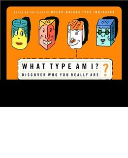 Book What Type Am I?: Discover Who You Really Are by Renee Baron