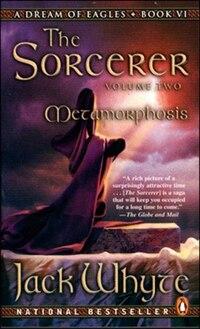 Dream Of Eagles #5 Vol 2 The Sorcerer Metamorphosis: Metamorphosis