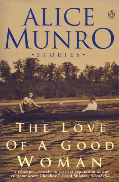 Love Of A Good Woman by Alice Munro