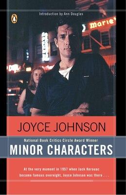 Book Minor Characters: A Beat Memoir by Joyce Johnson