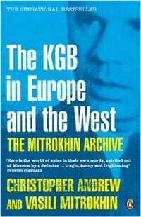 Book Mitrokhin Archive: The KGB in Europe and the West by Christopher Andrew