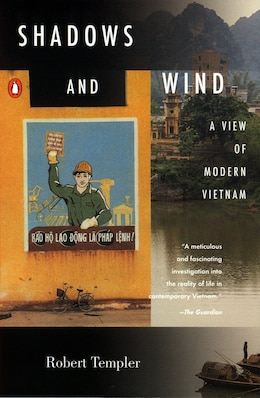 Book Shadows And Wind: A View Of Modern Vietnam by Robert Templer