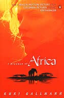 Book I Dreamed Of Africa: Tie In Edition by Kuki Gallmann