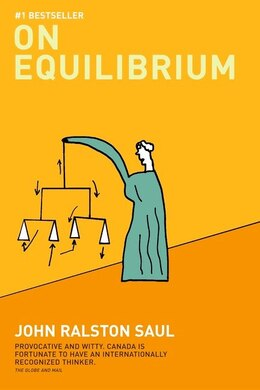 Book On Equilibrium by John Ralston Saul