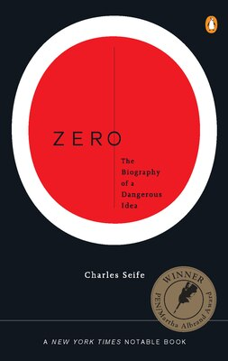 Book Zero: The Biography of a Dangerous Idea by Charles Seife