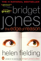 Bridget Jones: The Edge Of Reason: A Novel