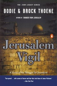 Jerusalem Vigil: The Zion Legacy: Book One