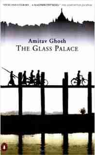 Glass Palace by Amitav Ghosh