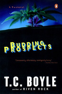 Book Budding Prospects: A Pastoral by T.C. Boyle