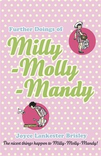 Young Puffin Read Alouds Further Doings Of Milly Molly Mandy