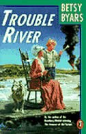 Book Trouble River by Betsy Byars