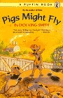 Book Pigs Might Fly by Dick King-smith