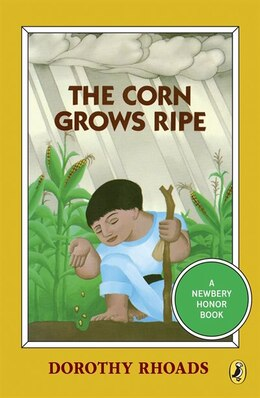 Book The Corn Grows Ripe by Dorothy Rhoads