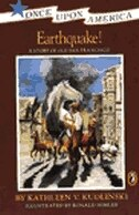 Book Earthquake!: A Story Of Old San Francisco by Kathleen V. Kudlinski