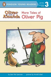 More Tales Of Oliver Pig: Level 2
