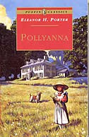 Pollyanna: Complete And Unabridged
