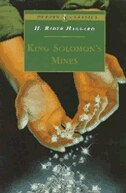 King Solomon's Mines: Complete And Unabridged