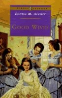 Puffin Classics Good Wives by Louisa May Alcott
