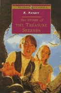 Book The Story Of The Treasure Seekers: Complete And Unabridged by E. Nesbit