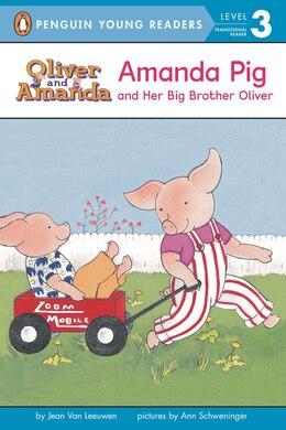 Book Amanda Pig And Her Big Brother Oliver: Level 2 by Jean Van Leeuwen