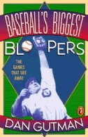 Book Baseball's Biggest Bloopers: The Games That Got Away by Dan Gutman
