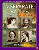 Book A Separate Battle: Women And The Civil War by Ina Chang