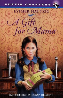 Book A Gift For Mama by Esther Hautzig