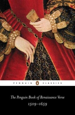 Book The Penguin Book Of Renaissance Verse: 1509-1659 by David Various