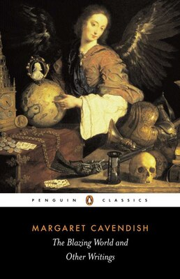 Book The Blazing World And Other Writings by Margaret Cavendish