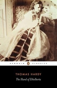 Book The Hand Of Ethelberta by Thomas Hardy