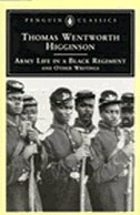 Book Army Life In A Black Regiment: And Other Writings by Thomas Wentworth Higginson