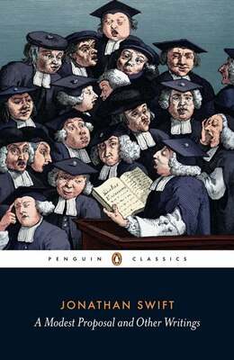 Book A Modest Proposal And Other Writings by Jonathan Swift