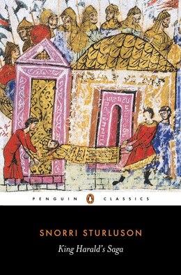 Book King Harald's Saga: Harald Hardradi Of Norway: From Snorri Sturluson's Heimskringla by Snorri Sturluson