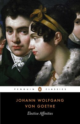Book Elective Affinities by Johann Wolfgang von Goethe