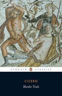 Book Murder Trials by Marcus Tullius Cicero