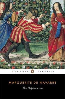Book The Heptameron by Navarre Marguerite Marguerite De Navarre