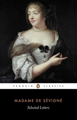 Book Selected Letters by Madame De Sevigne