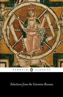 Book Selections From The Carmina Burana: A New Verse Translation by David Anonymous