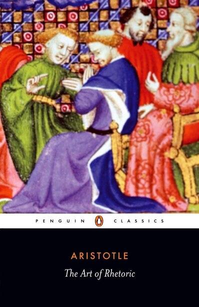 The Art Of Rhetoric by Hugh Aristotle