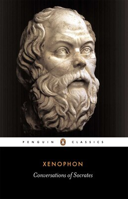 Book Conversations Of Socrates by Robin H. Xenophon
